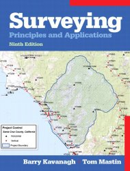 Surveying: Principles and Applications by Barry Kavanagh, Tom Mastin